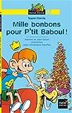 """Afficher """"Mille bonbons pour p'titi Baboul !"""""""