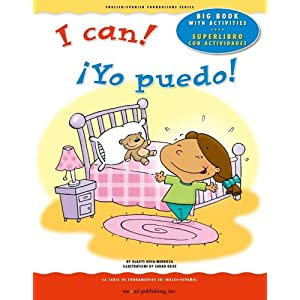 Big Book: I Can! / Â¡Yo puedo! (English and Spanish Foundations Series) (English-Spanish Foundations)