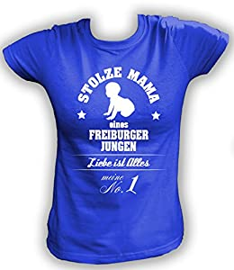 Artdiktat Damen T-Shirt Stolze Mama eines Freiburger Jungen