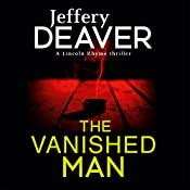 The Vanished Man: Lincoln Rhyme, Book 5 | Jeffery Deaver