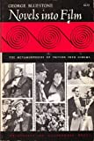 img - for Novels into Film: The Metamorphosis of Fiction into Cinema book / textbook / text book