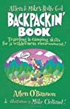 img - for Allen & Mike's Really Cool Backpackin' Book: Traveling & camping skills for a wilderness environment (Allen & Mike's Series) 1st (first) Edition by O'Bannon, Allen published by FalconGuides (2001) book / textbook / text book