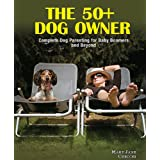 The 50+ Dog Owner ~ Mary Jane Checchi
