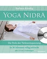Yoga Nidra: Die Perle der Tiefenentspannung  -  In 30 Minuten völlig erfrischt