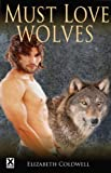 img - for Must Love Wolves book / textbook / text book