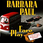 Fare Play: Marian Larch, Book 6 (       UNABRIDGED) by Barbara Paul Narrated by Dara Rosenberg