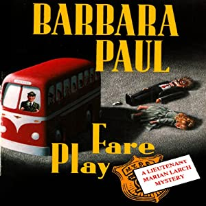 Fare Play: Marian Larch, Book 6 | [Barbara Paul]