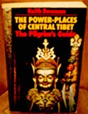 Power-places of Central Tibet (0710213700) by Dowman, Keith