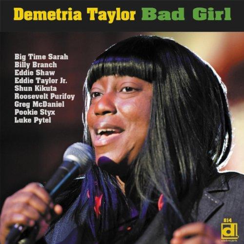 Demetria Taylor - Bad Girl