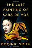 img - for The Last Painting of Sara de Vos: A Novel book / textbook / text book