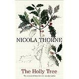 The Holly Treeby Nicola Thorne