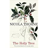 The Holly Treeby Nicola Thorne