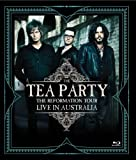 Tea Party,the the Reformation [Blu-ray]