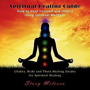 Spiritual Healing Guide Audiobook