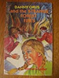 Danny Orlis and the strange forest fires (Danny Orlis adventure series)