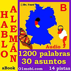 Hablo Aleman (con Mozart) - Volumen Basico [German for Spanish Speakers] | [Dr. I'nov]