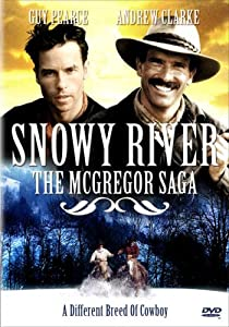 Snowy River: The McGregor Saga - A Different Breed of Cowboy