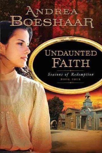 Image of Undaunted Faith [SEASONS OF REDEMPTION BK04 UND] [Paperback]