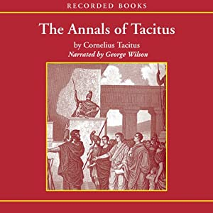 The Annals of Tacitus: Excerpts | [Cornelius Tacitus]