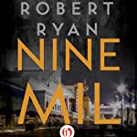 Nine Mil | Robert Ryan