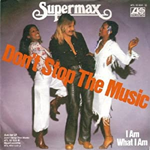 Supermax Dont Stop The Music