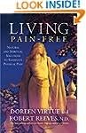 Living Pain-Free: Natural and Spiritu...