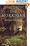 Pagan Portals - The Morrigan: Meeting...