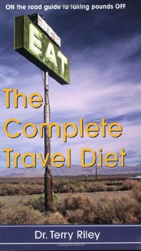 The Complete Travel Diet