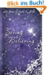Seeing is Believing (English Edition)