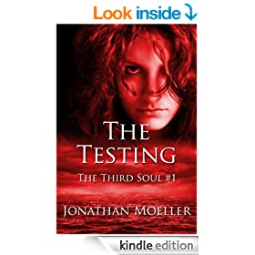 The Testing (The Third Soul Book 1)