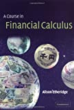 A Course in Financial Calculus (0521890772) by Etheridge, Alison
