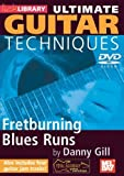 Learn Guitar Techniques: Fretburning Blues Runs by Lick Library by Danny Gill
