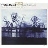 Tristan Murail : Winter Fragments