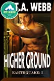 img - for Higher Ground (Earthquake #1) (Pulp Friction 2014) book / textbook / text book