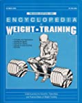 Encyclopedia of Weight Training: Weig...