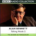 Alan Bennett: Talking Heads 2   Alan Bennett