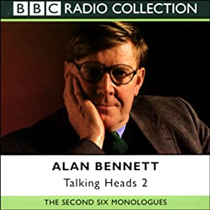 Alan Bennett: Talking Heads 2 | [Alan Bennett]