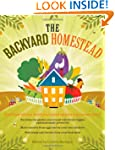 The Backyard Homestead: Produce all t...