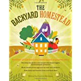 The Backyard Homestead: Produce all the food you need on just a quarter acre!by Carleen Madigan