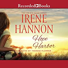 Hope Harbor (       UNABRIDGED) by Irene Hannon Narrated by Therese Plummer