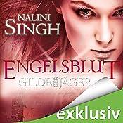 Engelsblut (Gilde der Jäger 3) | Nalini Singh