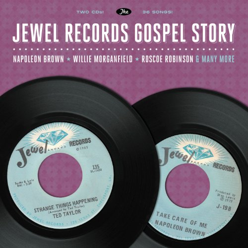 Jewel Records Gospel Story - Jewel Records Gospel Story