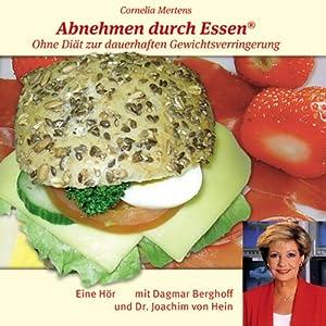 Abnehmen durch Essen Hörbuch