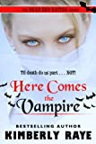 Here Comes the Vampire (Dead End Dating)