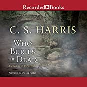 Who Buries the Dead: Sebastian St. Cyr, Book 10 | [C. S. Harris]