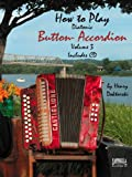 How To Play Button Accordion - Volume 3 with CD