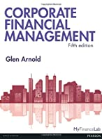Corporate Financial Management, 5th Edition