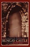 Bungay Castle: A Novel