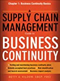 A Supply Chain Management Guide to Business Continuity, Chapter 1: Business Continuity Basics