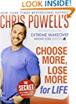 Chris Powell's Choose More, Lose More...